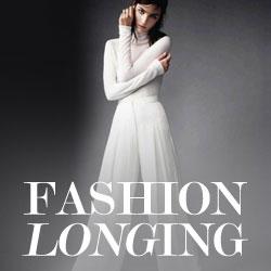Fashion Longing