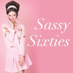 Sassy Sixties