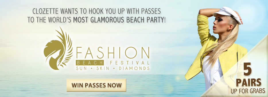 Beach Festival, Clozette, Party, Fashion, WIN, Glamorous