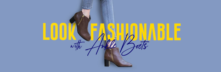 Look Fashionable with Ankle Boots